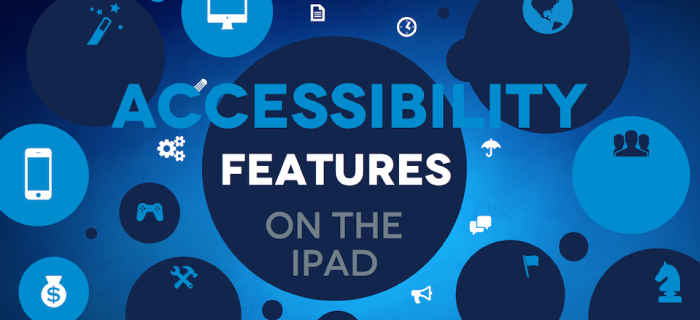 image of accessibility features on the iPad course on udemy.copm