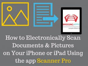 How to Use Scanner Pro to Scan Documents and Pictures