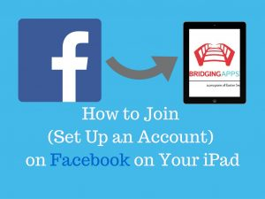 How to Set Up a Facebook Account on Your iPad
