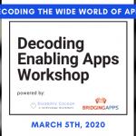 DecodingtheWideWorldofAppsWorkshop